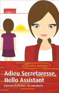Adieu Secretaresse hello assistant