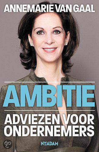 Ambitie - Annemarie van Gaal