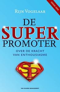 De Superpromoter - Rijn Vogelaar
