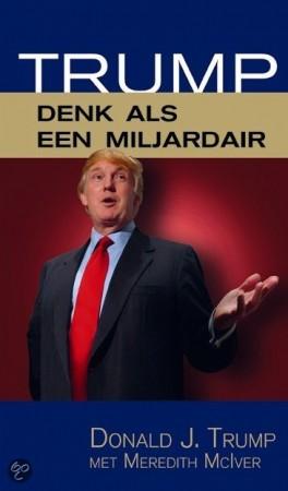 Denk als een milardair - Donald Trump