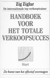 Handboek voor het totale verkoopsucces - Zig Ziglar