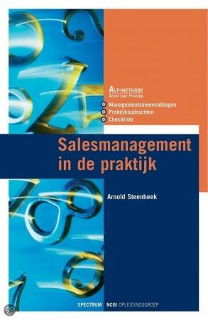 Salesmanagement in de praktijk - Alexander Steenbeek
