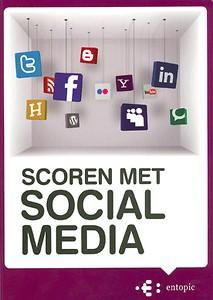Scoren met Social Media - Erwin Boogert